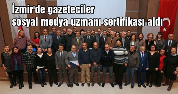 İzmirli gazeteciler sosyal medya uzmanı oldu