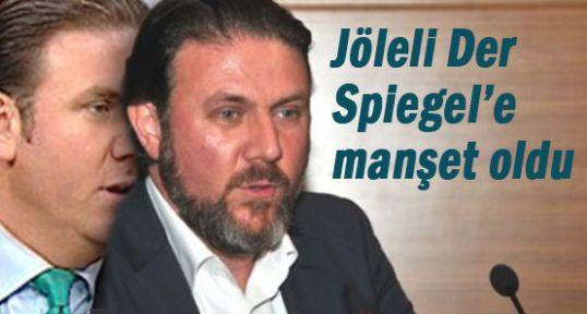 Jöleli Der Spiegel'e manşet...