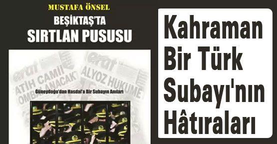 Kahraman Bir Türk Subayı'nın Hâtıraları