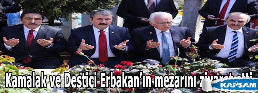 Kamalak ve Destici Erbakan'ın mezarını ziyaret etti