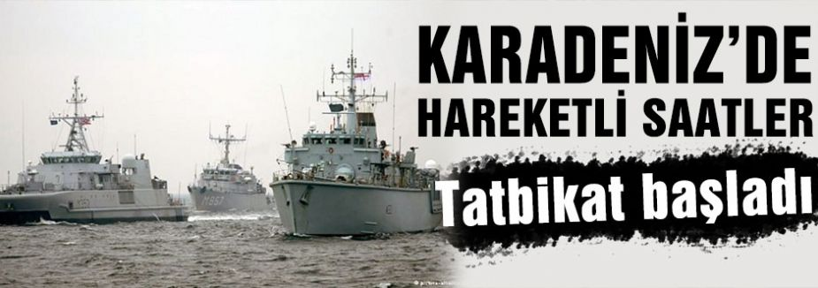 Karadeniz'de tatbikat...