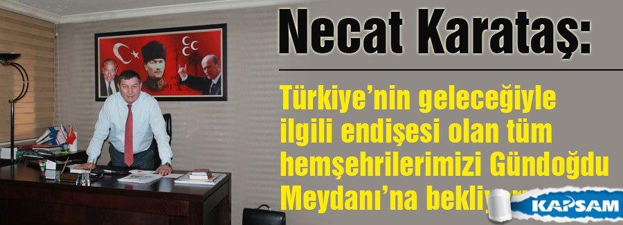Karataş: Bahçeli'nin Cumartesi Günü İzmir'de Olacağını Duyurdu