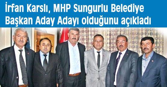 Karslı MHP Sungurlu Adaya Adayı...