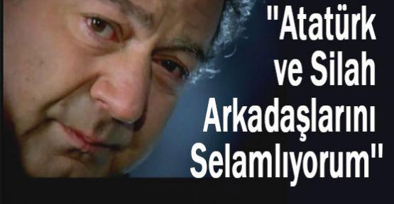 Kayahan:''Atatürk ve Silah Arkadaşlarını Selamlıyorum''
