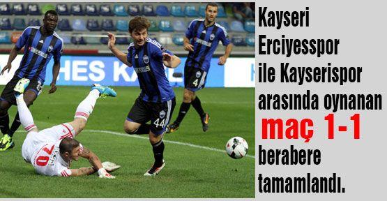 Kayseri'de beraberlik çıktı
