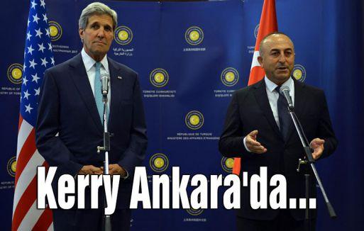 Kerry Ankara'da...