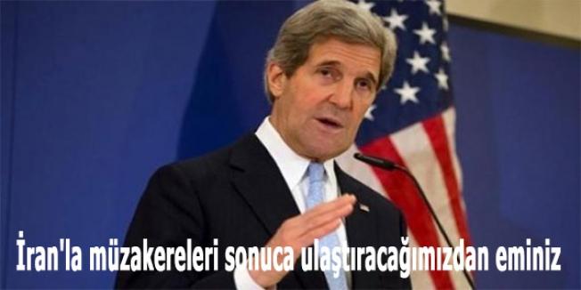 Kerry: İran'la müzakereleri sonuca ulaştıracağımızdan eminiz