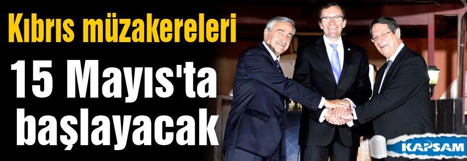 Kıbrıs müzakereleri 15 Mayıs'ta...