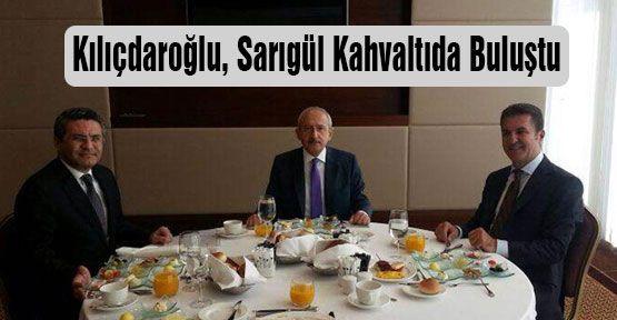 Kılıçdaroğlu, Sarıgül Kahvaltıda Buluştu