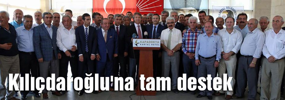 Kılıçdaroğlu'na tam destek