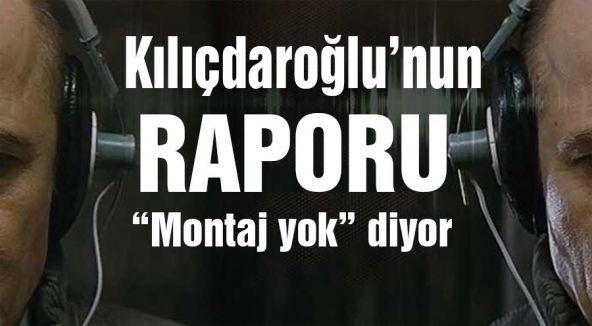 Kılıçdaroğlu'nun Raporu