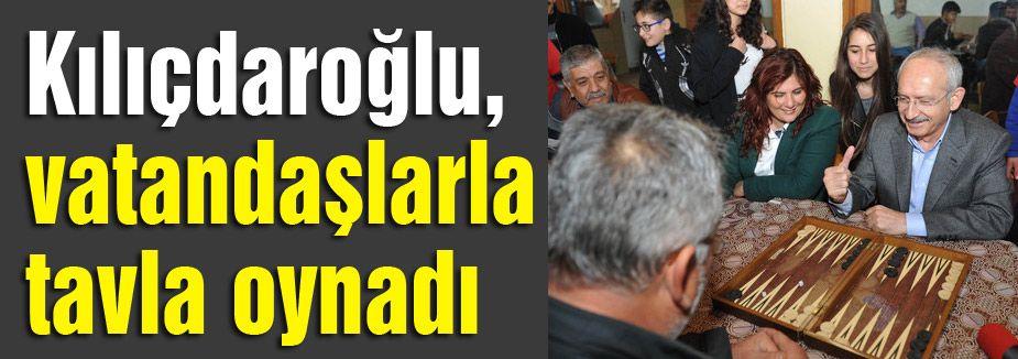 Kılıçdaroğlu'nun tavla oyunu...