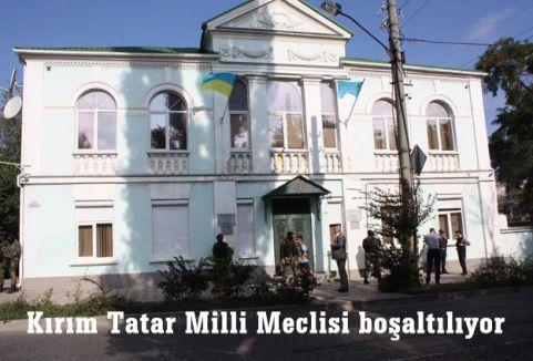 Kırım Tatar Milli Meclisi boşaltılıyor