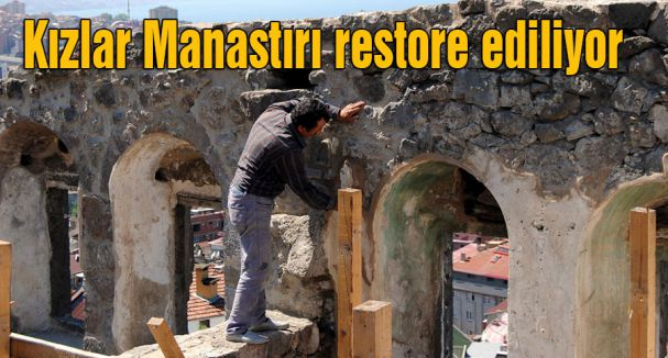 Kızlar Manastırı restore ediliyor