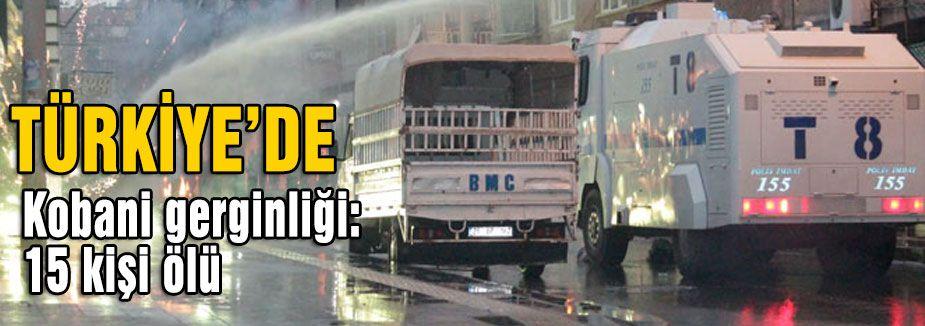 Kobani gerginliği: 15 kişi ölü