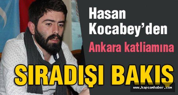 Kocabey'den Ankara katliamına sıradışı bakış