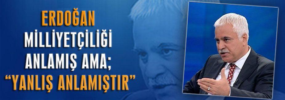 """Koray Aydın: Erdoğan'ın """"yeni türkiye""""den kastı"""