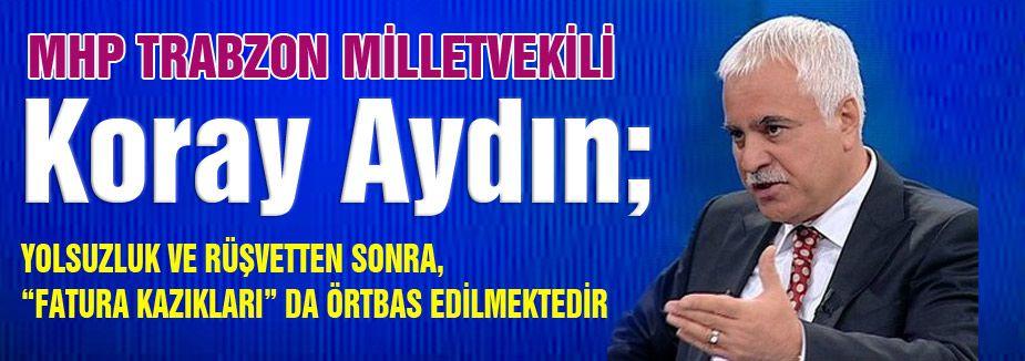 """Koray Aydın; """"Türkiye'nin ekonomik tablosu"""""""