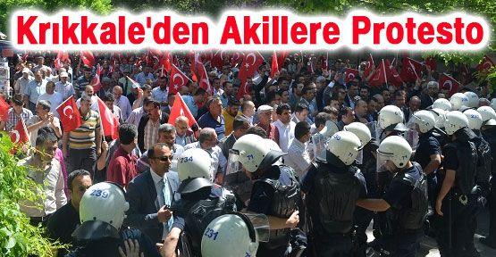 Kırıkkale'den Akillere Protesto