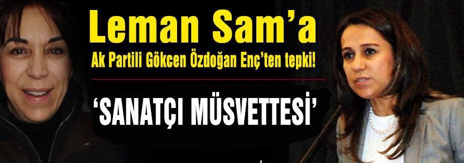 Leman Sam'a tepki; 'Sanatçı müsvettesi'