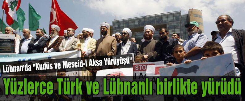 """Lübnan'da """"Kudüs ve Mescid-i Aksa Yürüyüşü"""""""