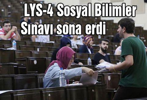 LYS-4 Sosyal Bilimler Sınavı sona erdi