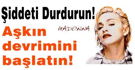 Madonna'dan Şiddeti Durdurun Çağrısı