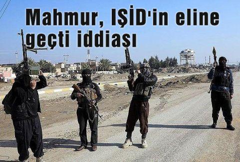 Mahmur, IŞİD'in eline geçti iddiası