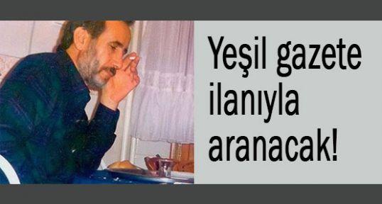 Mahmut Yıldırım (Yeşil) gazete ilanıyla aranacak!