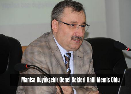 Manisa Büyükşehir Genel Sekteri Halil Memiş Oldu
