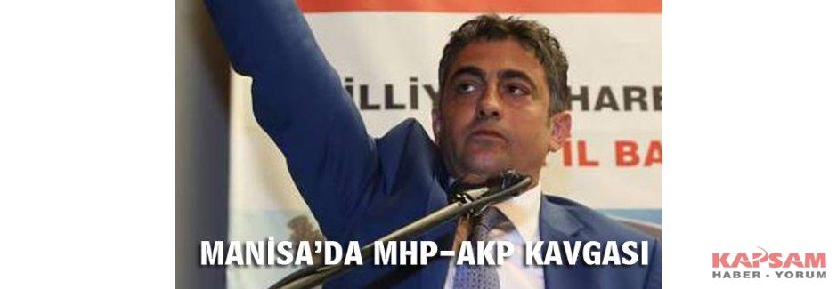 Manisa'da MHP-AKP kavgası büyüyor: 'Mağdur edebiyatı yapıyor'