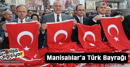 Manisalılar'a Türk Bayrağı