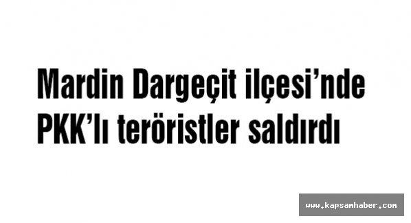 Mardin Dargeçit'te PKK saldırdı!