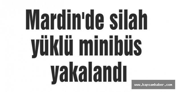 Mardin'de takibe alınan minibüsten cephane çıktı