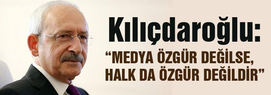 """""""MEDYA ÖZGÜR DEĞİLSE, HALK DA ÖZGÜR DEĞİLDİR"""""""