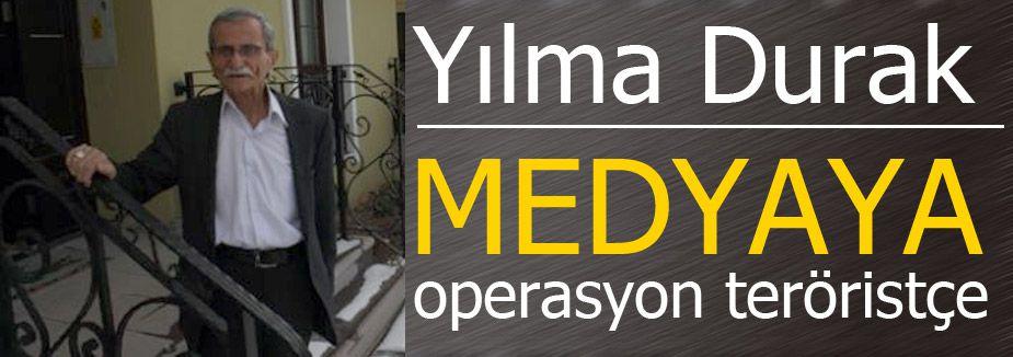 Medyaya operasyon teröristçe
