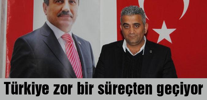 Mehmet Çayır: Türkiye zor bir süreçten geçiyor