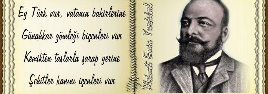 Mehmet Emin Yurdakul...