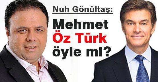Mehmet Öz Türk öyle mi?