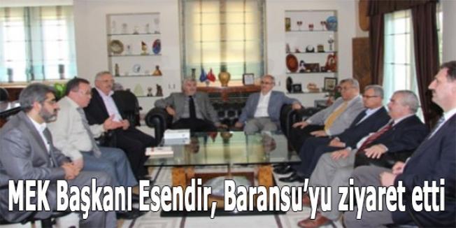MEK Başkanı Esendir, Baransu'yu ziyaret etti
