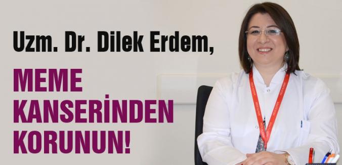 MEME KANSERİNDEN KORUNUN!