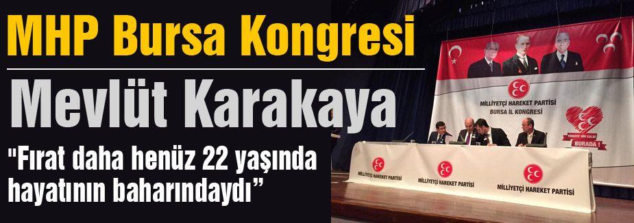 Mevlüt Karakaya Bursa MHP Kongresinde Konuştu