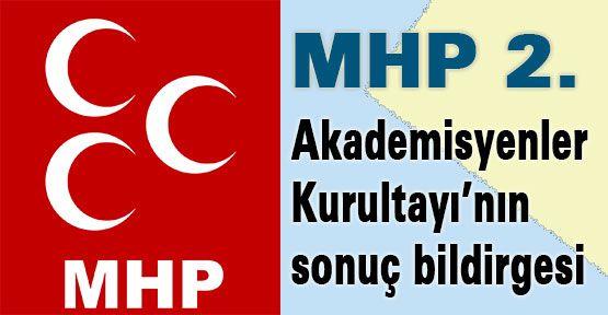 MHP 2.Akademisyenler Kurultayı Bildirgesi