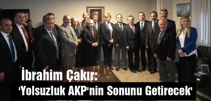 MHP A.Adayı Çakır: 'Yolsuzluk AKP'nin Sonunu Getirecek'