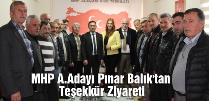 MHP A.Adayı Pınar Balık'tan Teşekkür Ziyareti