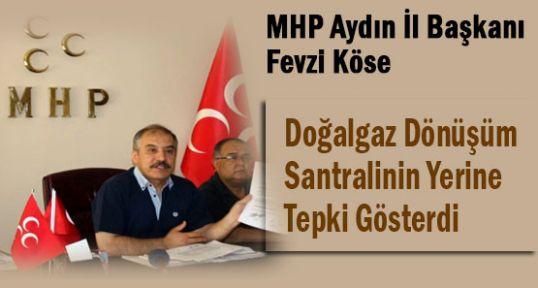 MHP Aydın İl Başkanı Köse'den Santrale Tepki!