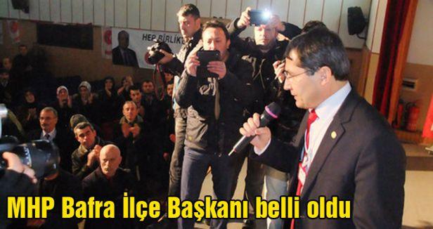 MHP Bafra İlçe Başkanı belli oldu