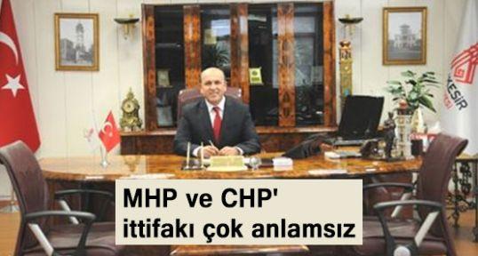 MHP Balıkesir İl Başkanı İttifakı Değerlendirdi