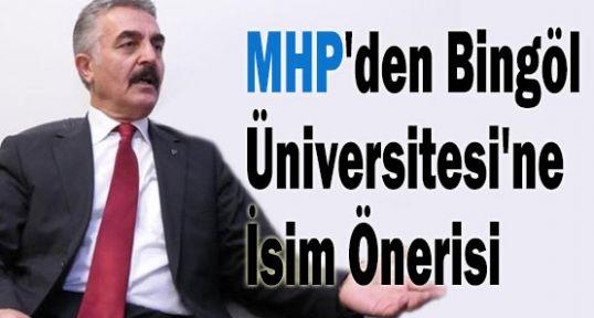 MHP  Bingöl Üniversitesi'ne İsim Önerisinde bulundu