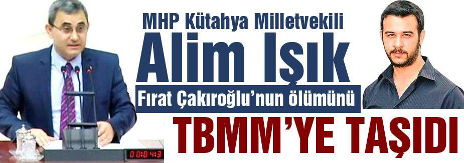 MHP Çakıroğlu'nun Öldürülmesini TBMM'ye Taşıdı